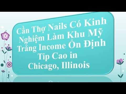 Cần Thợ Nails Có Kinh Nghiệm Làm Khu Mỹ Trắng Income Ổn Định In Chicago, Illinois