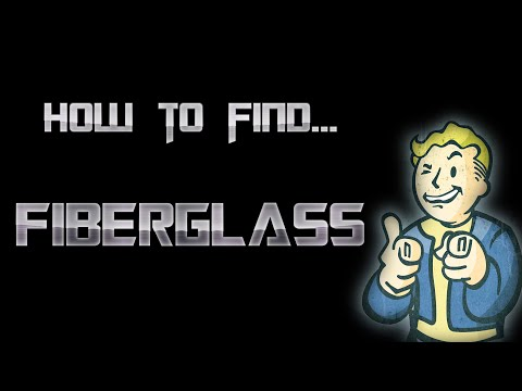 How To Find Fiberglass - Fallout 4