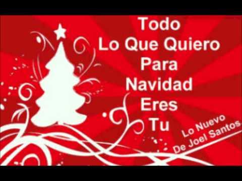 Joel Santos - Todo lo Que Quiero Para Navidad Eres Tu
