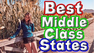 Top 10 States f๐r the Middle Class