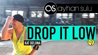 DROP IT LOW - Kat DeLuna // by A. SULU (Zumba - WARM UP/ DANCE)