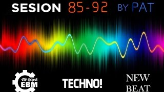 Sesion EBM Techno New Beat 85 - 92 by Pat + tracklisst