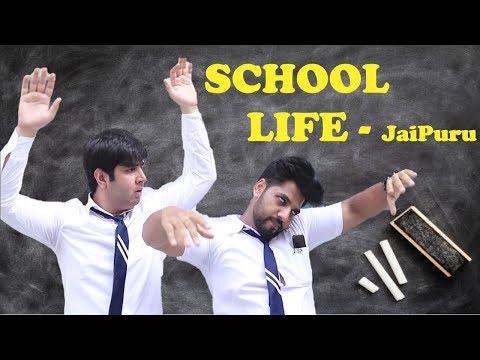SCHOOL LIFE || JaiPuru