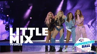 Little Mix - 'Wings' (Live At Capital's Summertime Ball 2017)