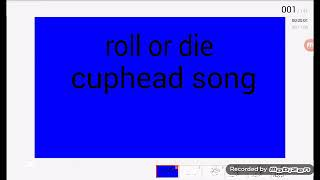 Download Video/Audio Search for cuphead roll or die