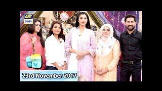 Good Morning Pakistan - 23rd November 2017 - ARY Digital Show