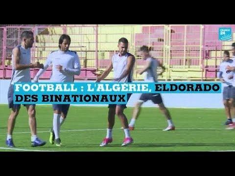 Football : l'Algérie, eldorado des binationaux
