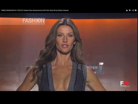 "GISELE BUNDCHEN for ""COLCCI"" Fashion Show Spring Summer 2014 Sao Paulo HD by Fashion Channel"