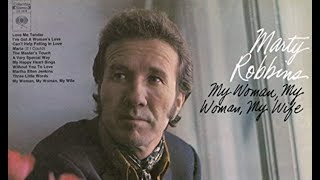Marty Robbins - My Woman, My Woman, My Wife