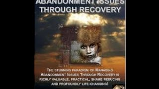 Managing Abandonment Issues Through Recovery REVISITED
