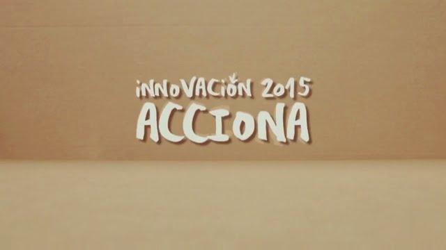 Innovación | Informe Anual 2015 | ACCIONA