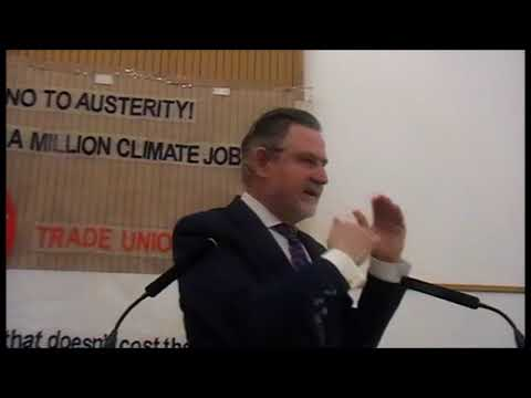 Jobs and Climate conference :10th March 2018: Barry Gardiner MP