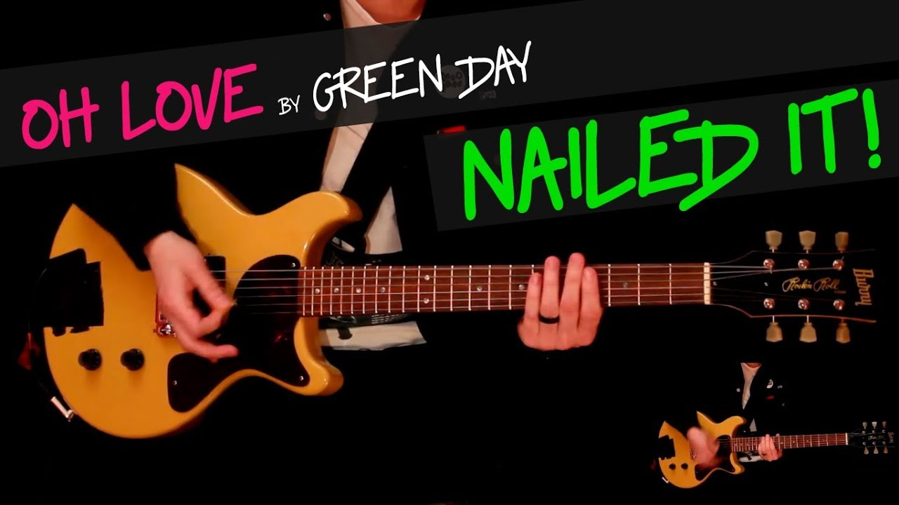 oh love green day guitar cover by gv chords youtube. Black Bedroom Furniture Sets. Home Design Ideas