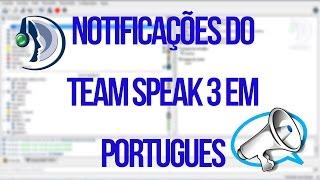 Voz/Notificações do Team Speak 3 Em Portugues [2015/2016]
