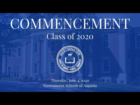 Westminster Schools of Augusta's 2020 Commencement