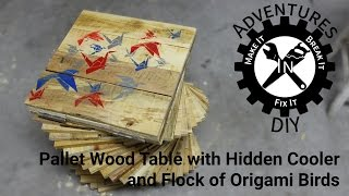 Pallet Wood Table With Cooler And Origami Birds