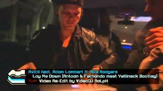 Avicii feat. Adam Lambert ft. Nile Rodgers - Lay me Down @vdj_ralph