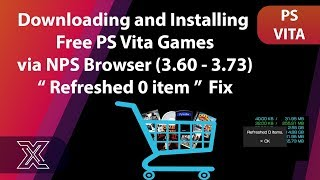 PS Vita Game Download via NPS Browser | No Game Refreshed Error Fix