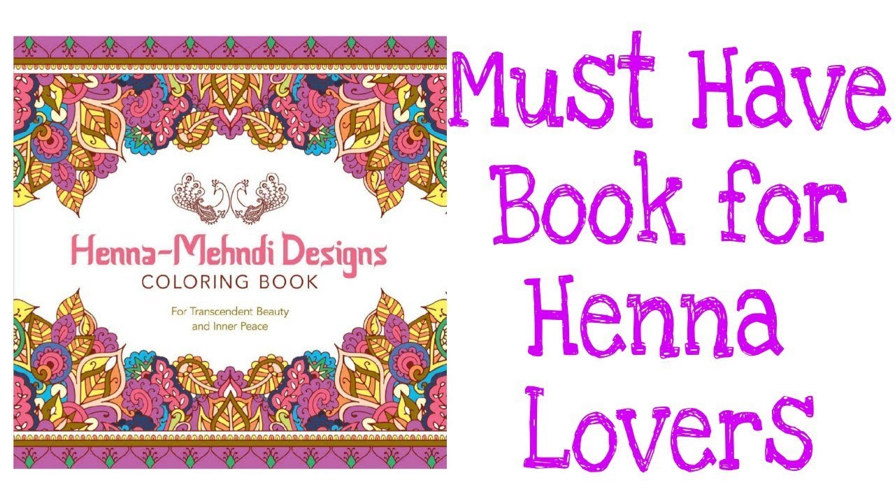 Henna Mehndi Designs Coloring Book Best Book For Henna Lovers
