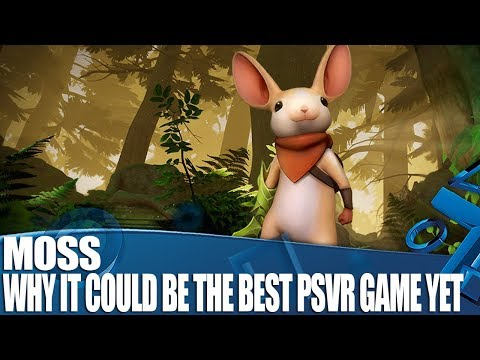 Moss New PSVR Gameplay - Why It Could Be One Of The Best PSVR Games Yet