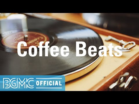 Coffee Beats: Calm Mood Hip Hop Jazz - Good Vibes Background Music for Working, Chilling, Relaxing