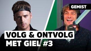 Giel van StukTV: 'Dit is stiekem leedvermaak' | VOLG & ONTVOLG #3