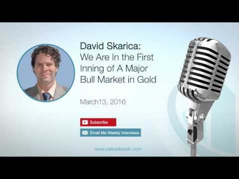David Skarica: We Are In the First Inning of A Major Bull Market in Gold