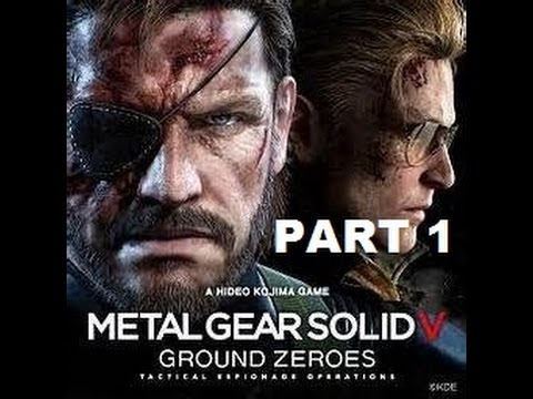 Metal Gear Solid V: Ground Zeroes - Let's Play Part 1 - Boss Is Back |