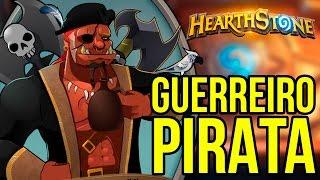 Hearthstone – O GUERREIRO PIRATA | BARALHO DO INSCRITO #2
