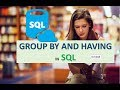 GROUP BY AND HAVING IN SQL IN HINDI