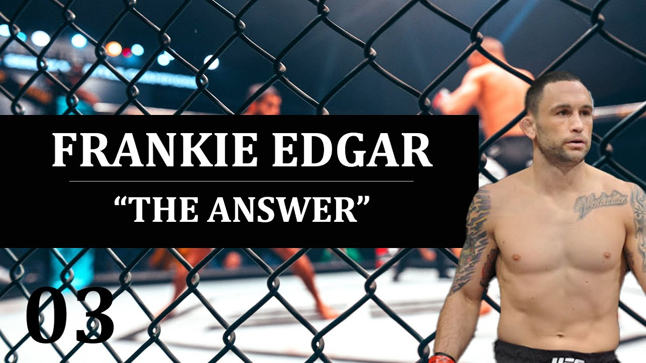 Frankie Edgar Full Podcast