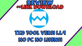 Gambar cover REVIEW TXD TOOL V.1.1.9 ++LINK DOWNLOAD
