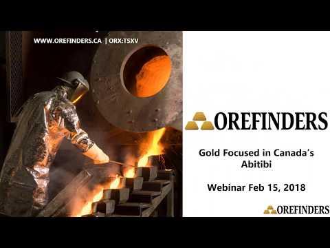 Orefinders Investor Webinar   Feb 15, 2018