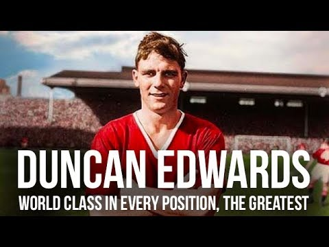 Duncan Edwards | World Class In Every Position | The Greatest | The Warm Down