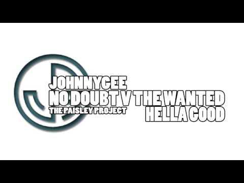 No Doubt V The Wanted - Hella Good (JG Mashup)