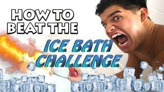 How to BEAT the ICE BATH CHALLENGE!