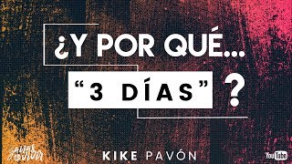Kike Pavón - ¿Y por qué... Tres Días? (Video - documental)