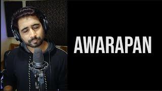 Awarapan Banjarapan | Sajan Patel | Cover | KK