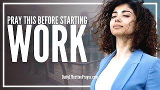 Prayer Before Starting Work - Prayers Before Work