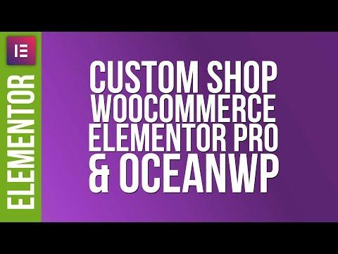 Custom WooCommerce Shop Design with Elementor Pro & OceanWP