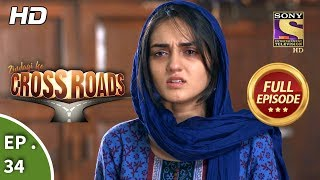 Crossroads - Ep 34 - Full Episode - 22nd August, 2018