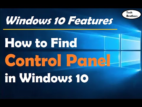 How To Find Control Panel In Windows 10 | Windows 10 Features