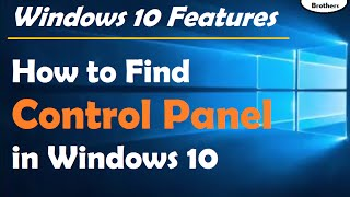 How to Find Control Panel in Windows 10