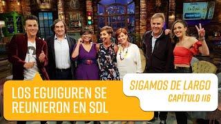 Capítulo 116: Los Eguiguren se reunieron en Sigamos de Largo   Sigamos de Largo 2019