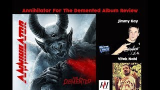 Annihilator 'For the Demented' Album Review Reaction 8.5/10 -The Metal Voice.com