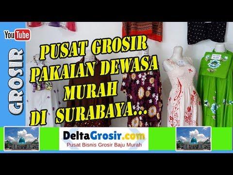 Pasar Grosir Pakaian Dewasa Murah di Surabaya | 0857 7221 5758