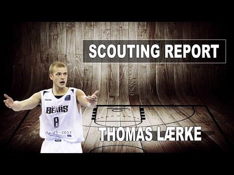 Thomas Laerke Scouting Report - Strengths 2017