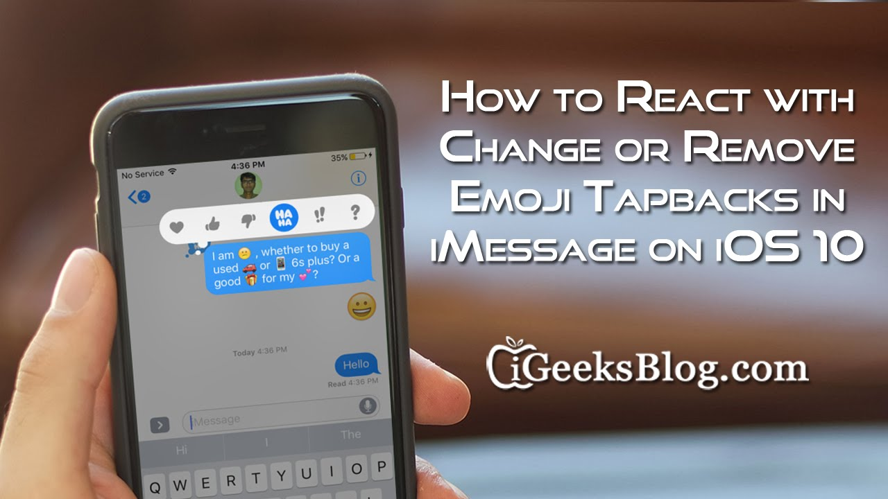 How to React, Change, Remove Emoji Tapbacks in iMessage in iOS 10