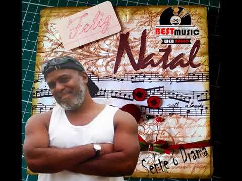 Mensagem de NATAL Dj Sente o Drama  Radio Best Music