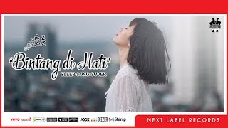 Melly Goeslaw - Bintang Di Hati Ost Dancing In The Rain #SleepSongCover   Next Label Records
